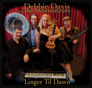 You'll want to Linger Til Dawn with Debbie Davis' latest CD