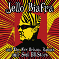 JELLO BIAFRA AND THE NEW ORLEANS RAUNCH & SOUL ALLSTARS