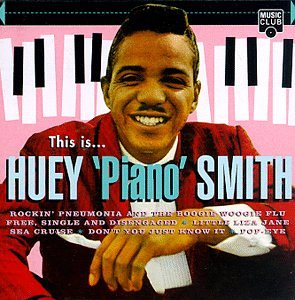 Huey Smith, an early New Orleans rocker, recorded a version of L'il Liza Jane in 1956.