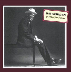 Cover of Tuts Washington's only solo recording