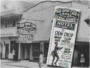 Through the 40's til Hurricane Katrina, the Dew Drop Inn was an