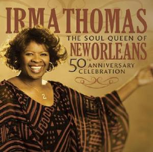 Irma Thomas, the Soul Queen of New Orleans, was a pioneer in a male-dominated New Orleans R&B scene.